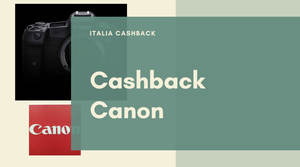 Guida al cashback Canon (copertina)