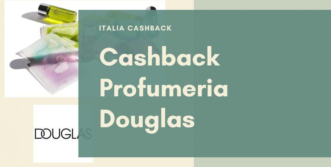 Copertina guida al cashback di Profumerie Douglas