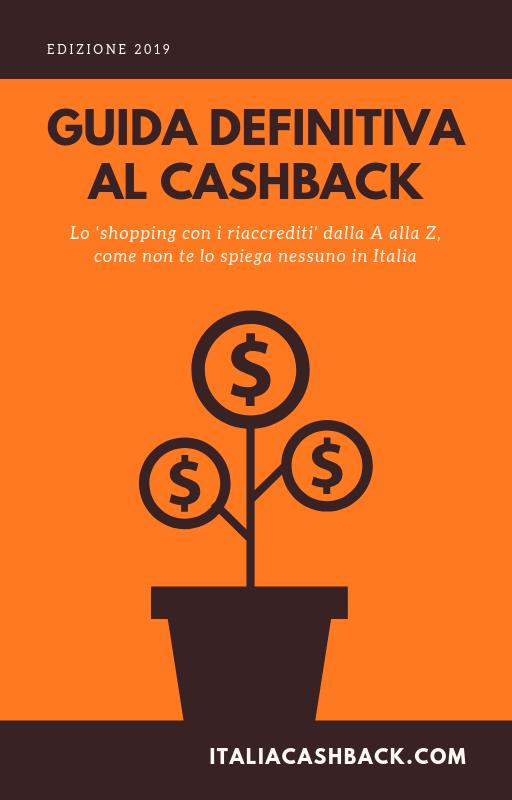 Guida definitiva al cashback 2019 di Italia Cashback