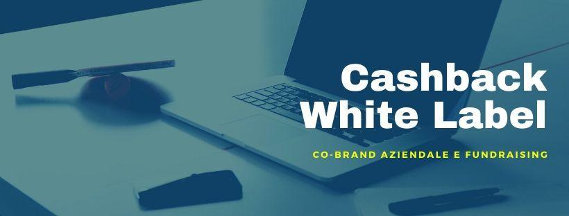 Cashback White Label per aziende